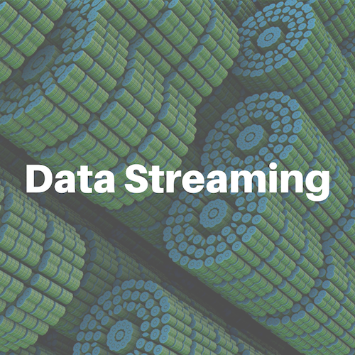 Data Streaming